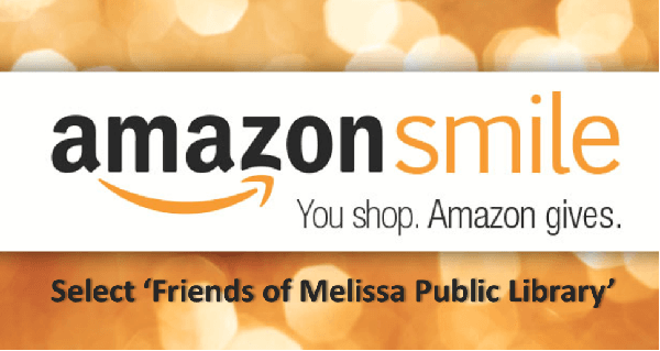 Amazon Smile Logo. You shop. Amazon gives. Select 'Friends of Melissa Public Library'